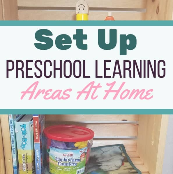 How to Set Up Preschool Homeschooling Learning Areas
