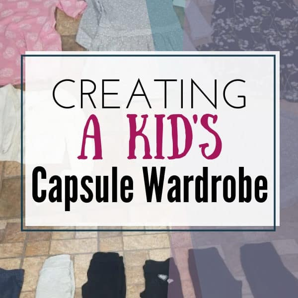 Creating a Kid's Capsule Wardrobe