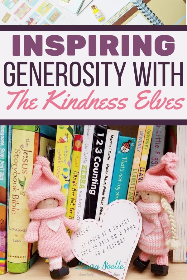 Learn how to inspire generosity in kids with The Kindness Elves and help them make a difference in the world. || mindfulness | growth mindset | kids activities