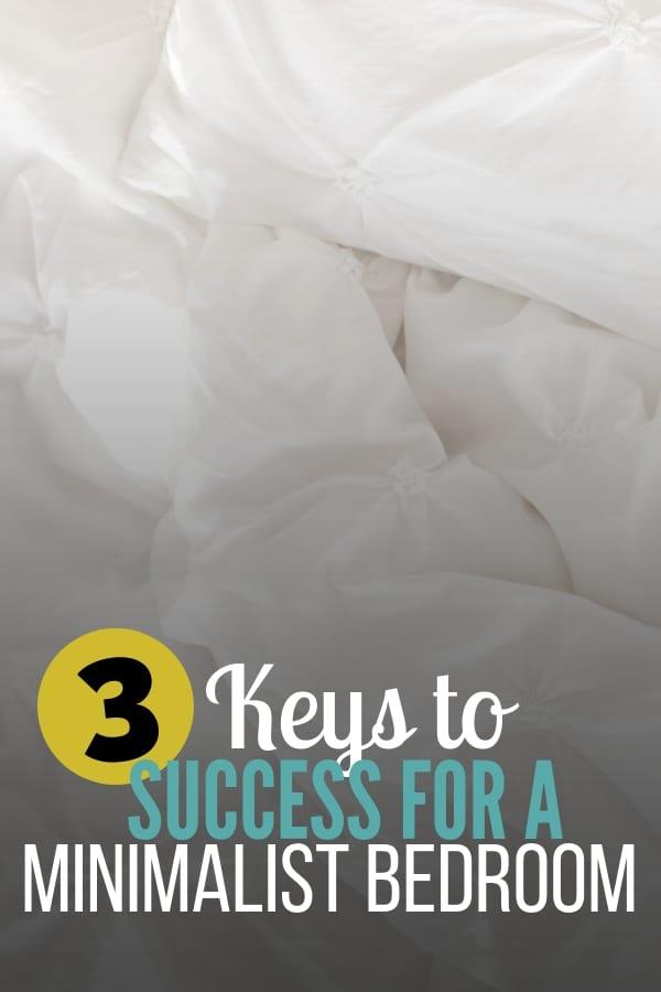 3 Keys to a Minimalist Bedroom