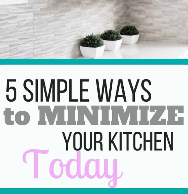 5 Simple Ways to Minimize Your Kitchen Today
