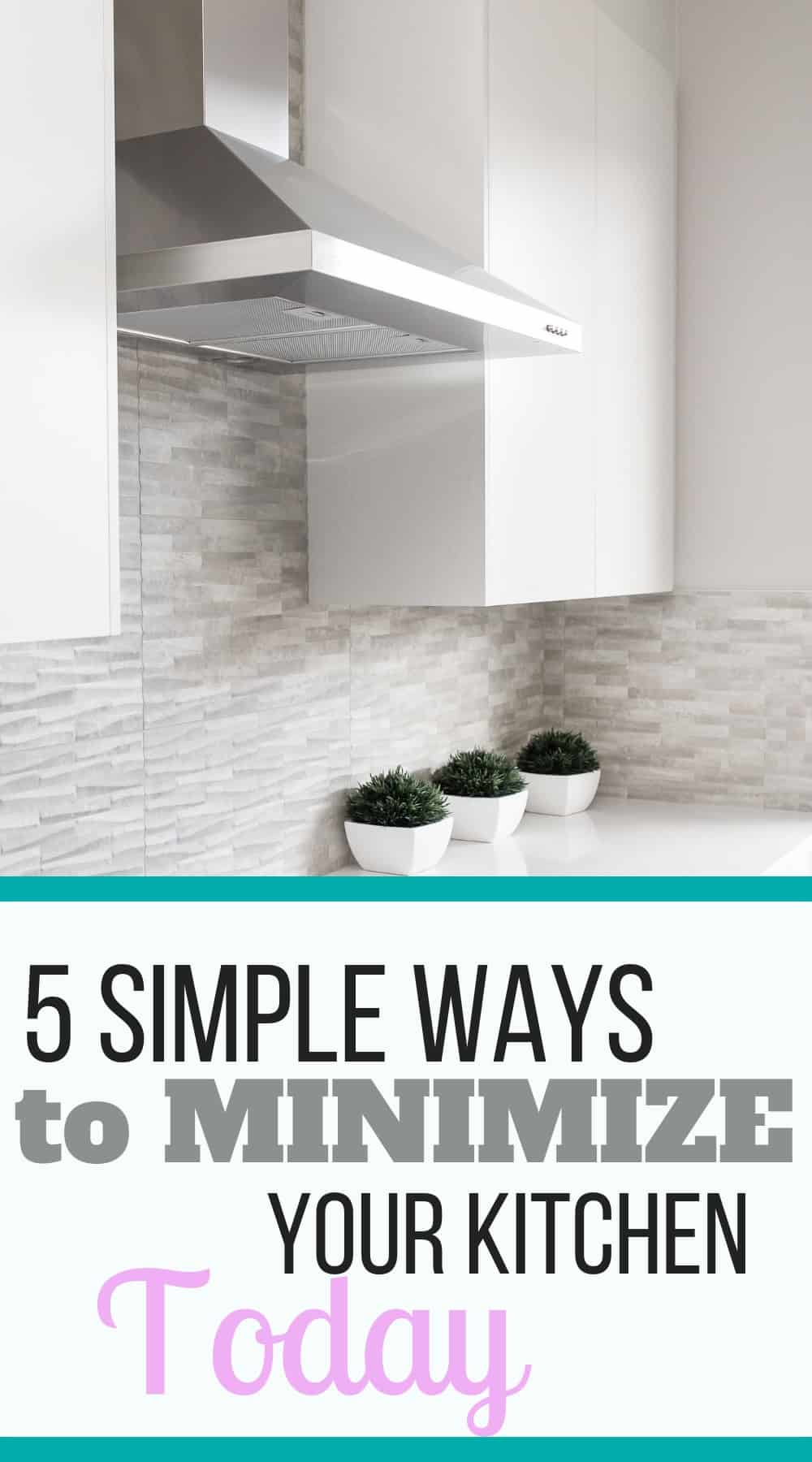 The 5 simple ways to minimize your kitchen today when you are not sure where to start! || #decluttering #minimalist #minimalisthome | kitchen decluttering | home organization | kitchen organization | decluttering tips