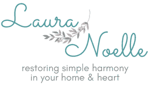 laura noelle restoring simple harmony in your home and heart