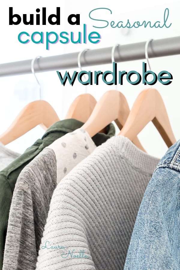 build a seasonal capsule wardrobe