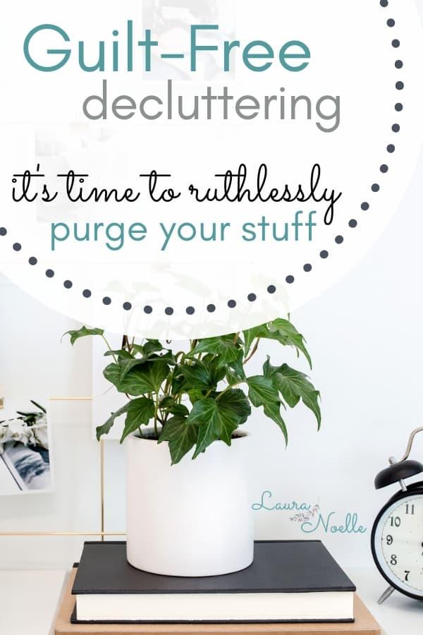 guilt free decluttering