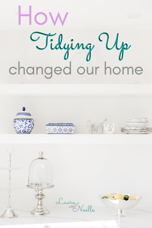how tidying up changed our home