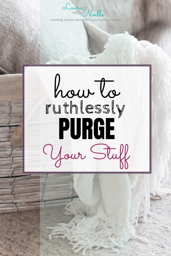 Decluttering starts with letting go of things you don't want. Next up is intentional de-owning, and here's how to ruthlessly purge your stuff successfully. || #decluttering | #minimalisthome | home organization | minimalism