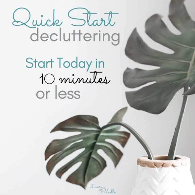 Quick Start Guide to Decluttering || 5 Areas in Your Home to Conquer Today in 10 Minutes or Less