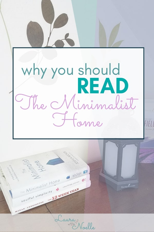 "Is ""The Minimalist Home"" worth reading? Here's a Professional Organizer's take on the book 