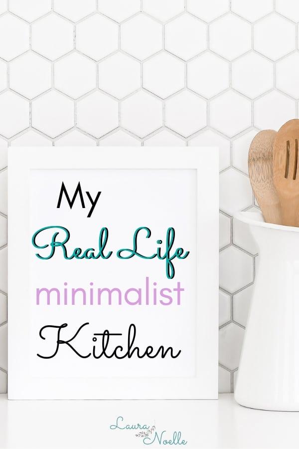 my real life minimalist kitchen