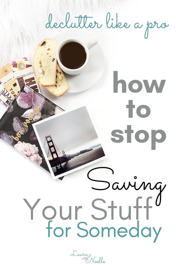 Learn pro decluttering tips for letting go of items that you think you might need someday. Ditch fear and meet your goals with these simple tips for decluttering your home. | decluttering | home organization | sentimental items | #declutter #organizing