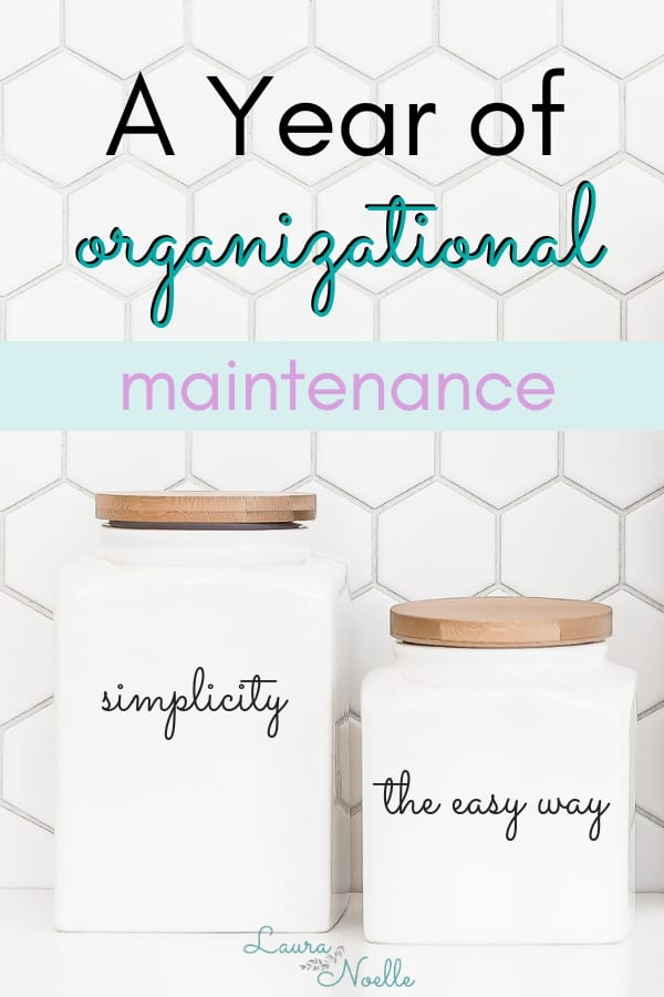 a year of organizational maintenance