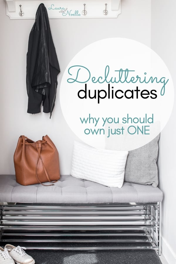 decluttering duplicates - why you should own just one