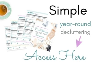 simple year round decluttering
