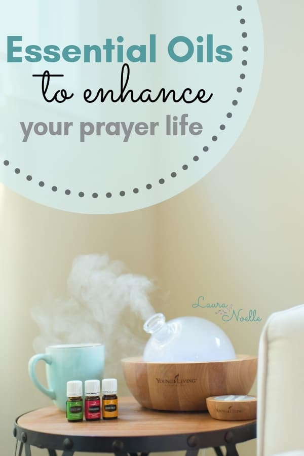essential oils to enhance your prayer life