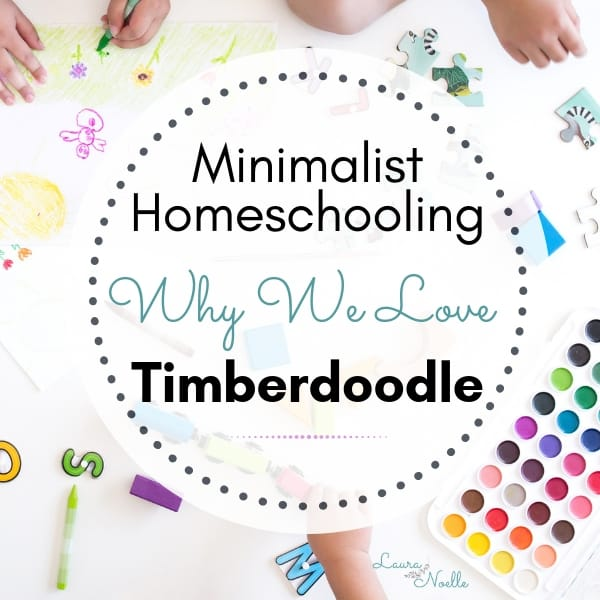 Why We Love Timberdoodle as a Minimalist Homeschooling Family