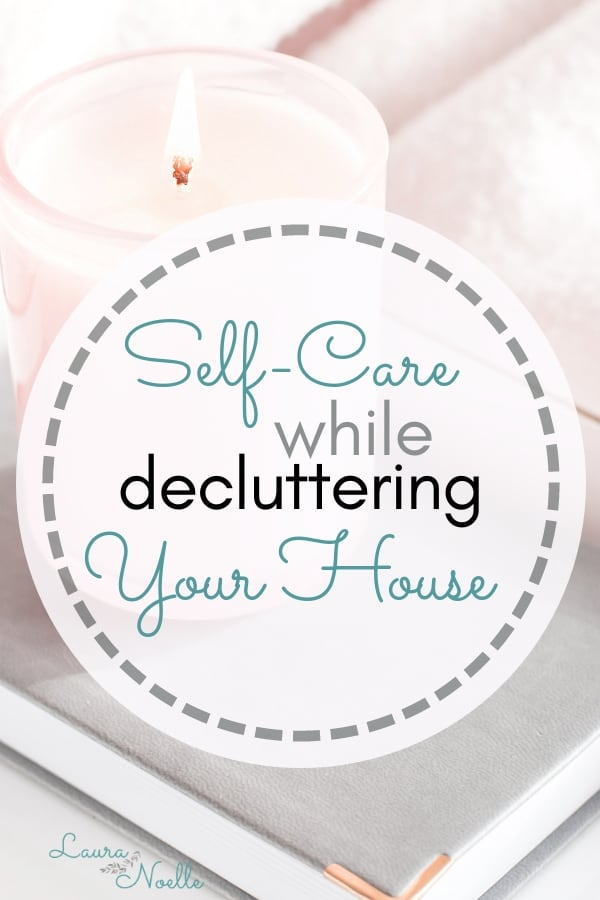 self-care while decluttering your house