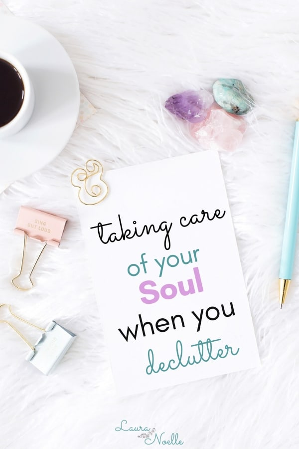 taking care of your soul when you declutter