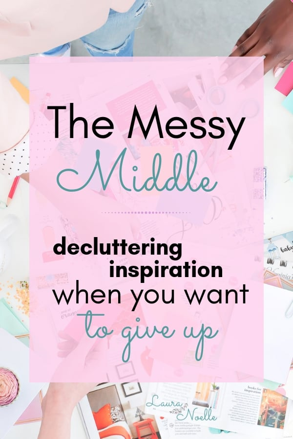 the messy middle decluttering inspiration