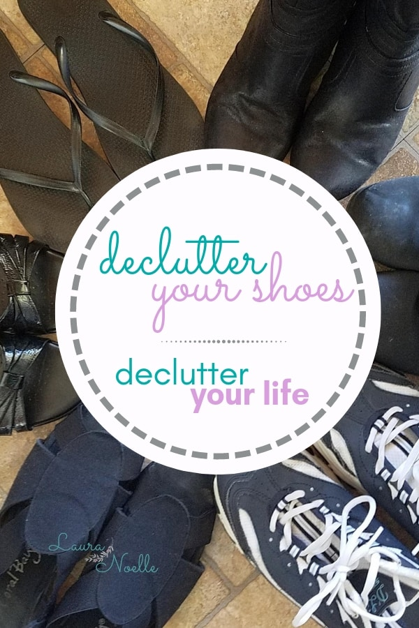 declutter your shoes declutter your life