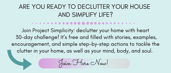 Ready to declutter your home and simplify life? Join the 30 day challenge
