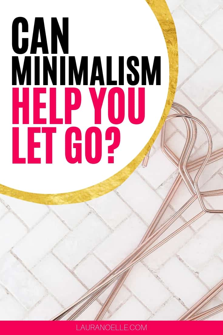 can minimalism help you let go