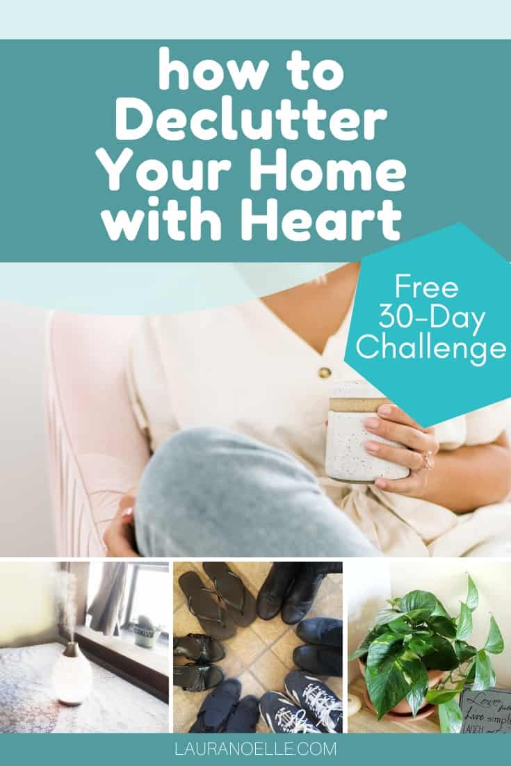 declutter your home with heart 30 day challenge