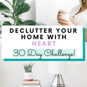 declutter your home with heart challenge