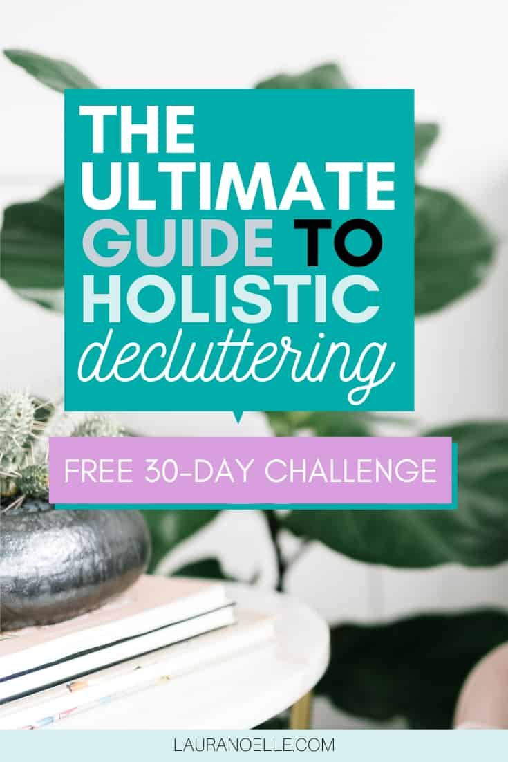 guide to holistic decluttering