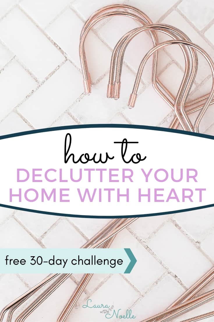 how to declutter your home with heart