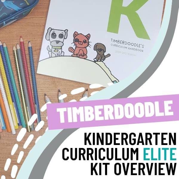 timberdoodle kindergarten curriculum elite kit overview