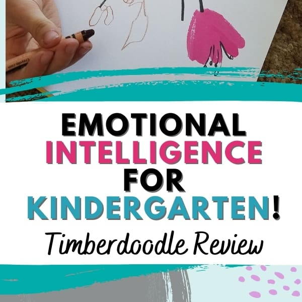 Emotional Intelligence for Kindergarten || Timberdoodle Elite Kit Review