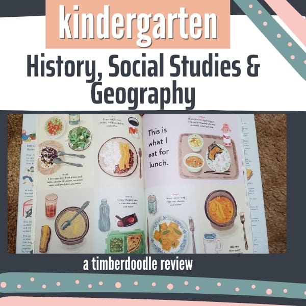 History & Social Studies for Kindergarten || Timberdoodle Elite Kit Review